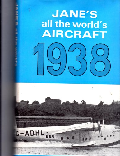 Jane's All the World's Aircraft, 1938: Grey, C. G.