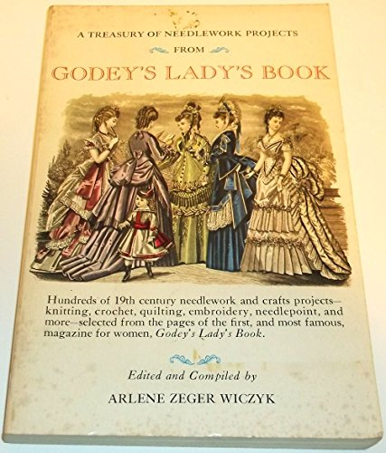 9780668026925: A Treasury of Needlework Projects from Godey's Lady's Book
