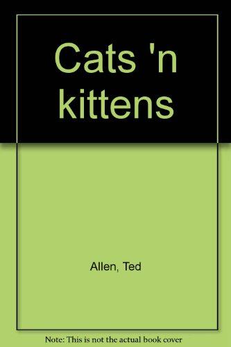 9780668027304: Cats 'n kittens