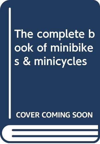 9780668027335: The complete book of minibikes & minicycles
