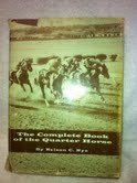 9780668027540: Complete Book of the Quarter Horse