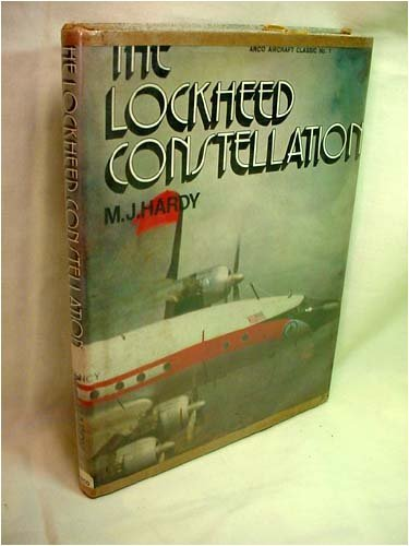 The Lockheed Constellation: Hardy, M. J.