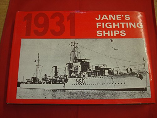 JANE'S FIGHTING SHIPS 1931: EDITED BY FRANCIS