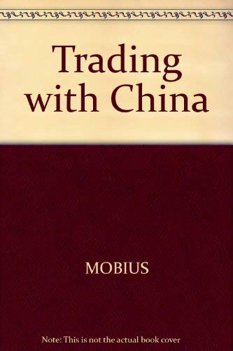 9780668029087: Trading with China