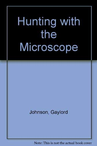 9780668032490: Hunting with Microscope