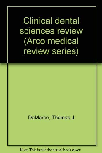 9780668033831: Clinical dental sciences review (Arco medical review series)