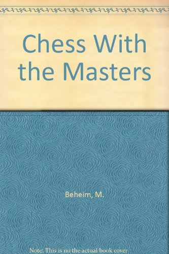 9780668033886: Chess With the Masters