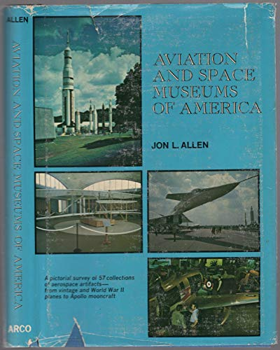 9780668034265: Aviation and space museums of America