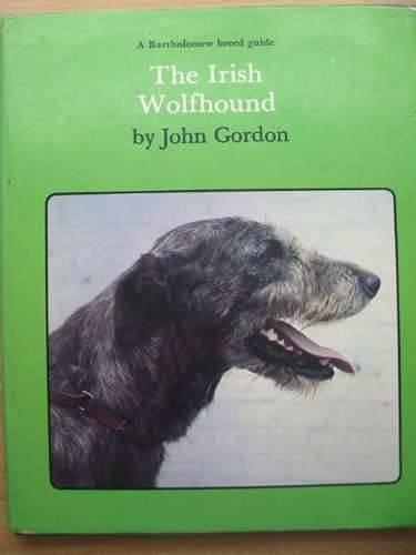 The Irish Wolfhound: Gordon, John Frazer