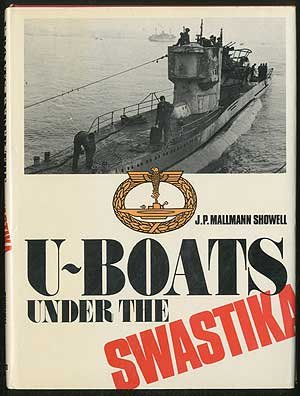 9780668034579: U-boats under the Swastika: An introduction to German submarines 1935-1945