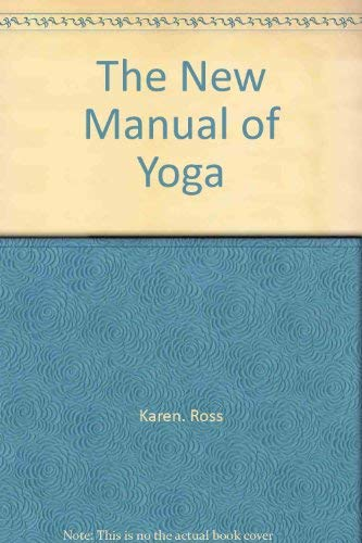 9780668034722: The New Manual of Yoga