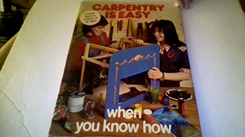 9780668034807: Carpentry Is Easy When You Know How