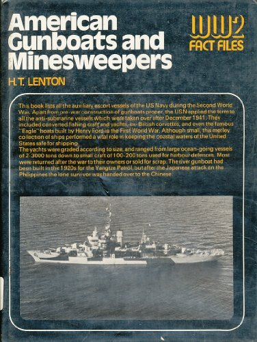 9780668035088: American Gunboats and Minesweepers (World War 2 Fact Files)