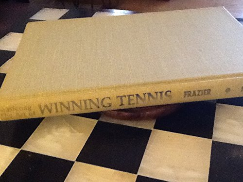 9780668035309: Mastering the Art of Winning Tennis: The Psychology Behind Successful Strategy