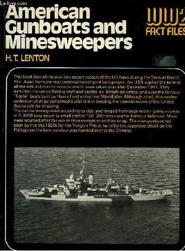 9780668036108: American Gunboats and Minesweepers (WW2 Fact Files)