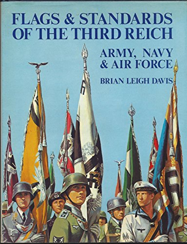Flags and Standards of the Third Reich: Davis, Brian L.