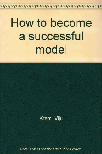 9780668036269: How to become a successful model