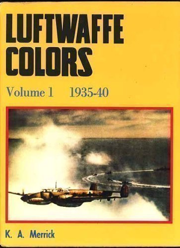 Luftwaffe Colors, Volume 1--1935-50, Volume 2--1940-43