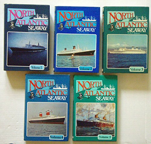 North Atlantic Seaway. An Illustrated History of the Passenger Services Linking the Old World with ...