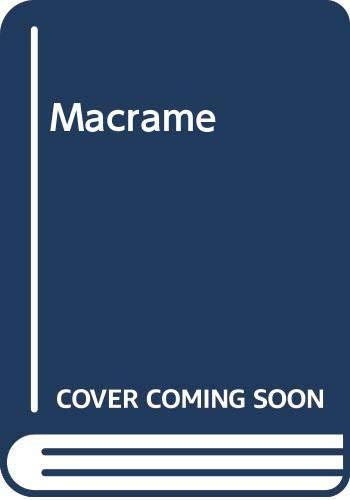 9780668037532: Macrame [Hardcover] by Boberg, Anne-Marie