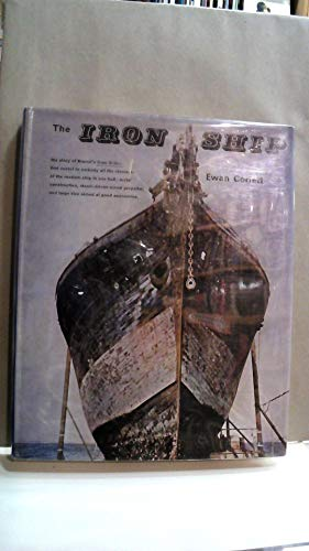 9780668037679: The Iron Ship: The history and significance of Brunel's Great Britan [Hardcov...