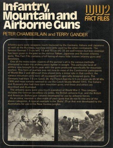 Infantry, Mountain and Airborne Guns: Chamberlain, David B. Gander, Terry