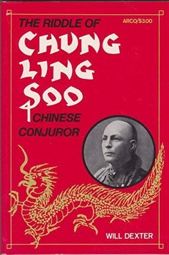 9780668038263: The Riddle of Chung Ling Soo