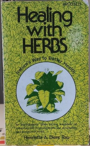 Healing With Herbs: Nature's Way to Better Health