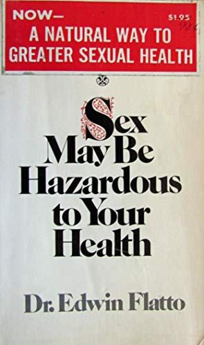 9780668038959: Warning: Sex May be Hazardous to Your Health