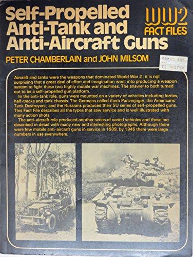9780668038973: Self-Propelled Anti-Tank and Anti-Aircraft Guns#(World War II Fact Files)