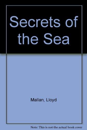 Secrets of the Sea: Lloyd Mallan