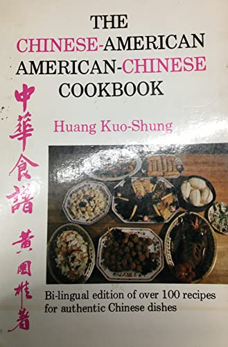 The Chinese-American, American-Chinese Cookbook