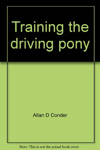 9780668039512: Training the driving pony