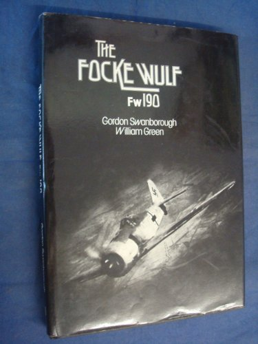 The Focke-Wulf Fw 190 - Arco Aircraft Classics No. 2