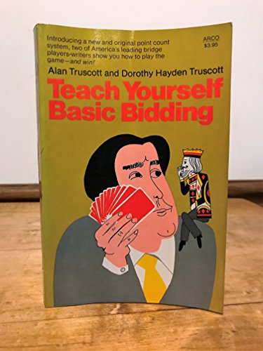 9780668040181: Teach Yourself Basic Bidding by Truscott, Alan, and Dorothy Hayden Truscott (1977) Paperback