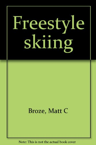9780668040839: Freestyle skiing