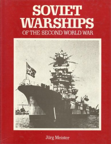9780668040860: Soviet warships of the Second World War