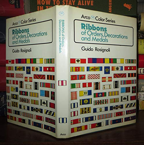 Ribbons of Orders, Decorations and Medals (Arco Color Series): Rosignoli, Guido