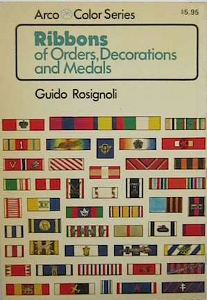 9780668041041: Ribbons of Orders, Decorations and Medals (Arco Color Series)