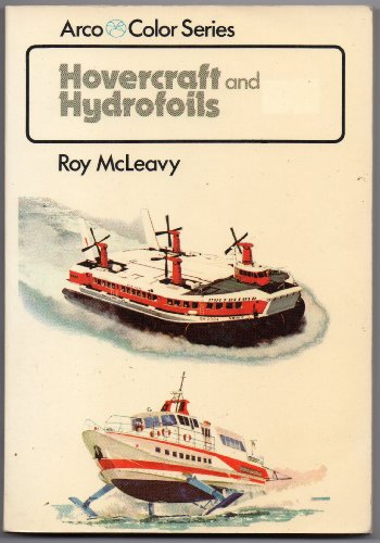 Hovercraft and Hydrofoils in Color: McLeavy, Roy