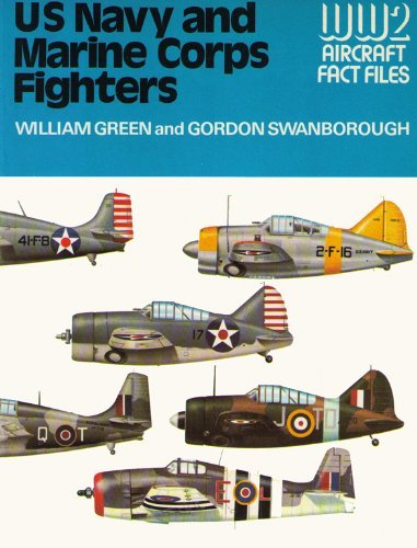 9780668041218: U.S. Navy and Marine Corps Fighters (WWII Aircraft Fact Files)