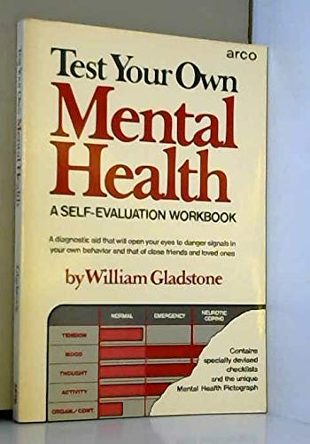 9780668041867: Test your own mental health: A self-evaluation workbook