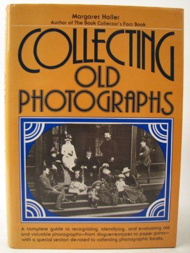 9780668042444: Collecting Old Photographs