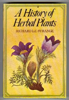 A History of Herbal Plants