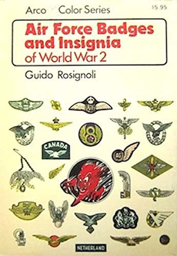 9780668042529: Air Force badges and insignia of World War 2 (Arco color series)