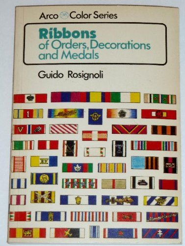 9780668042536: Ribbons of Orders, Decorations and Medals (Arco Color Series)