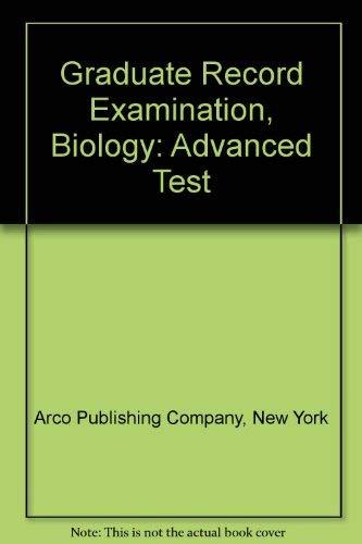 Graduate Record Examination, Biology: Advanced Test: Arco Publishing