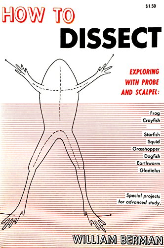9780668043250: How to dissect: Exploring with probe and scalpel