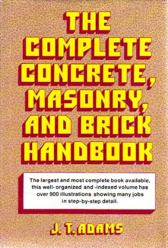 9780668043403: The Complete Concrete, Masonry, and Brick Handbook