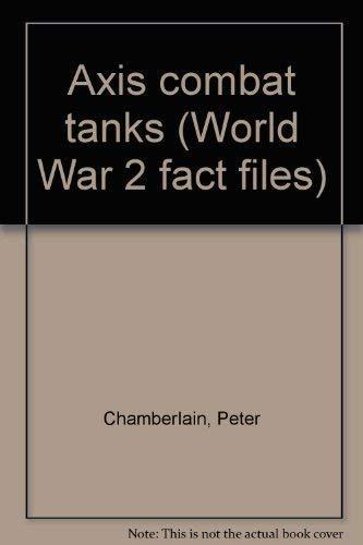 9780668043724: Axis combat tanks (World War 2 fact files)